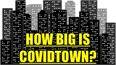 "An illustrated city skyline with the text, ""How big is Covidtown?"""